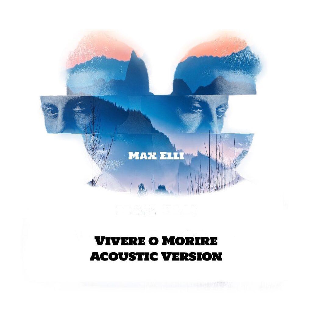 Max Elli - Vivere o Morire