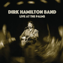 Dirk Hamilton Band - Live at the Palms